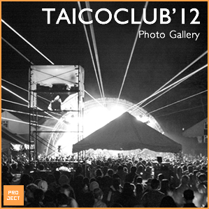 TAICOCLUB'12 PHOTO GALLERY